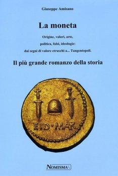 La MonetaOrigine, valori, arte, ...