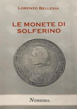 Le monete di Solferino Le ...