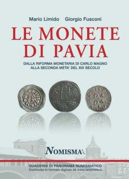 Le monete coniate a Pavia dalla ...